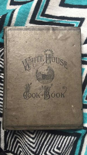Original 1886 White House Cook Book for Sale in Klamath Falls, OR