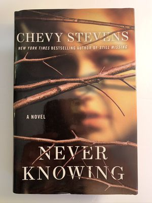 Never Knowing by Chevy Stevens A Novel for Sale in Hulmeville, PA