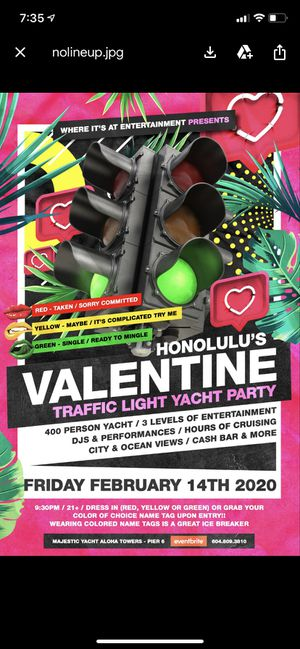 Hello happy Valentine 💝I am selling awesome tickets for a Yacht 🛥 for your special someone take them into a valentine Party Valentine day party, or f for Sale in Honolulu, HI