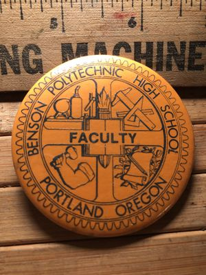 ~1980's vintage benson polytechnic high school FACULTY Portland Oregon SWAG pin for Sale in Portland, OR