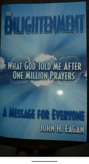 The Enlightenment, What God Told Me, After 1 Million Prayers ..signed by author! for Sale in Freehold, NJ