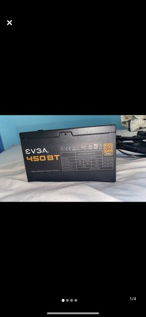 450 BT EVGA Power Supply Non-Modular 80 plus Bronze for Sale in Sacramento, CA