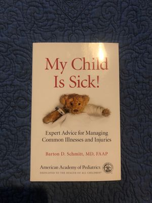 New: My Child is sick! Book by American Academy of Pediatrics for Sale in Denver, CO