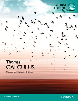 Thomas' Calculus 13th Edition with SI Units (Ebook, PDF) free instant delivery 9781292089799 for Sale in Pomona, CA