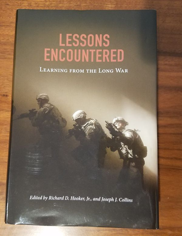 Lessons Encountered: Learning from the Long War. Hard Cover