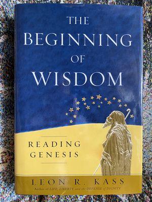 The Beginning of Wisdom - Reading Genesis by Leon R Kass for Sale in Virginia Beach, VA