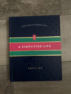A Simplified Life: Tactical Tools for Intentional Living (Hardcover) (Emily Ley) for Sale in Scottsdale, AZ