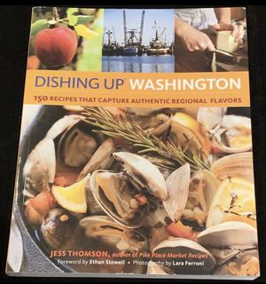 """""""Dishing Up Washington"""" by Jess Thomson for Sale in Issaquah, WA"""