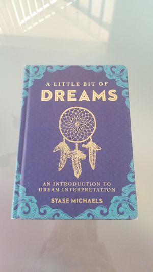 What is a dream? A LITTLE BIT OF DREAMS BOOK for Sale in Tracy, CA