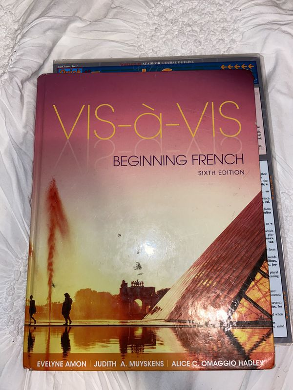 Vis a Vis Beginning French Textbook 6th Edition