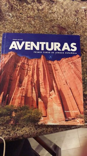 Aventuras 4th edition by Blanco Donley for Sale in Sacramento, CA