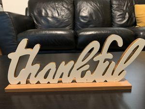 """""""Thankful"""" Creme & Gold Thanksgiving Decor Standing Sign for Sale in Roseville, CA"""