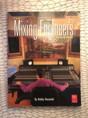 The Mixing Engineer's Handbook by Bobby Owsinski for Sale in Los Angeles, CA