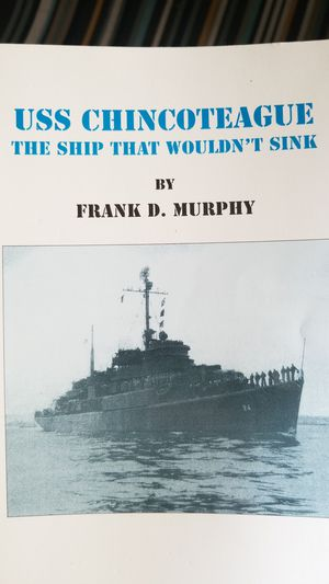 USS CHINCOTEAGUE BY FRANK D. MURPHY for Sale in Boring, OR