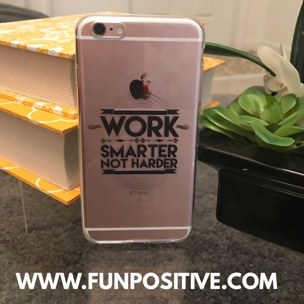 Work smarter not harder cell phone cover