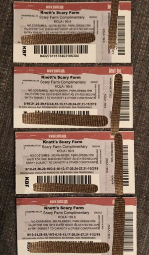 4 knotts scary farm tickets for Sale in Fontana, CA