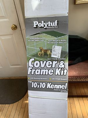 Cover frame kit for 10x10 dog kennel for Sale in Waldorf, MD