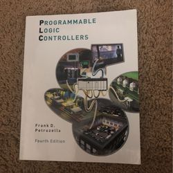 McGraw Hill Programmable Logic Controllers Book Fourth Edition By Frank D. Petruzella for Sale in Anaheim,  CA