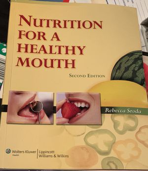 Nutrition for a healthy mouth second edition for Sale in Howell Township, NJ