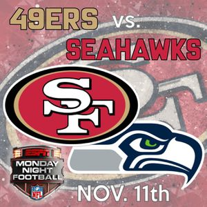 San Francisco 49ers Vs Seattle Seahawks Tickets for Sale in San Francisco, CA