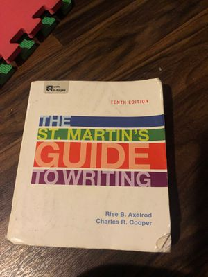 The ST. Martin's Guide to writing Tenth edition by Rise B. Axel rod and Charles R. Cooper for Sale in Moreno Valley, CA