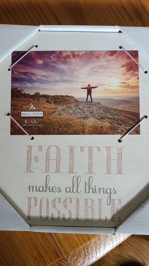 "New, Picture Frame 4x6 picture. ""FAITH makes all things POSSIBLE"" for Sale in Greenville, SC"