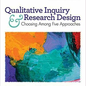 Qualitative Inquiry and Research Design: Choosing Among Five Approaches 4th Edition EBOOK PDF for Sale in Ontario, CA