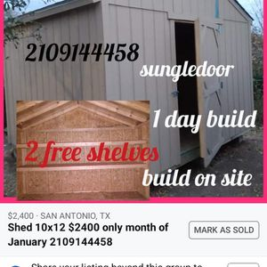 Shed 10x12 gable single door only price only month of January for Sale in San Antonio, TX