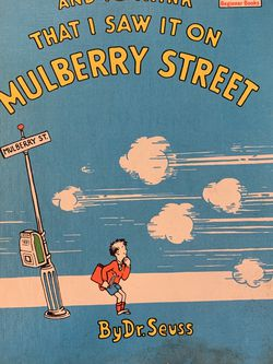 """""""And To Think That I Saw It On Mulberry Street By Dr. Seuss for Sale in Downers Grove,  IL"""