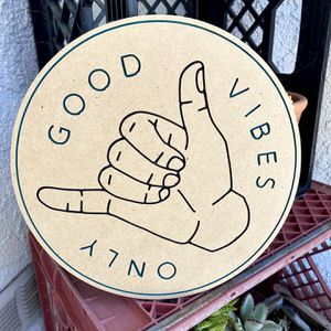 Good Vibes Only - Hang Loose - Good Times - Carved MDF wood sign - Hand Painted for Sale in Whittier, CA