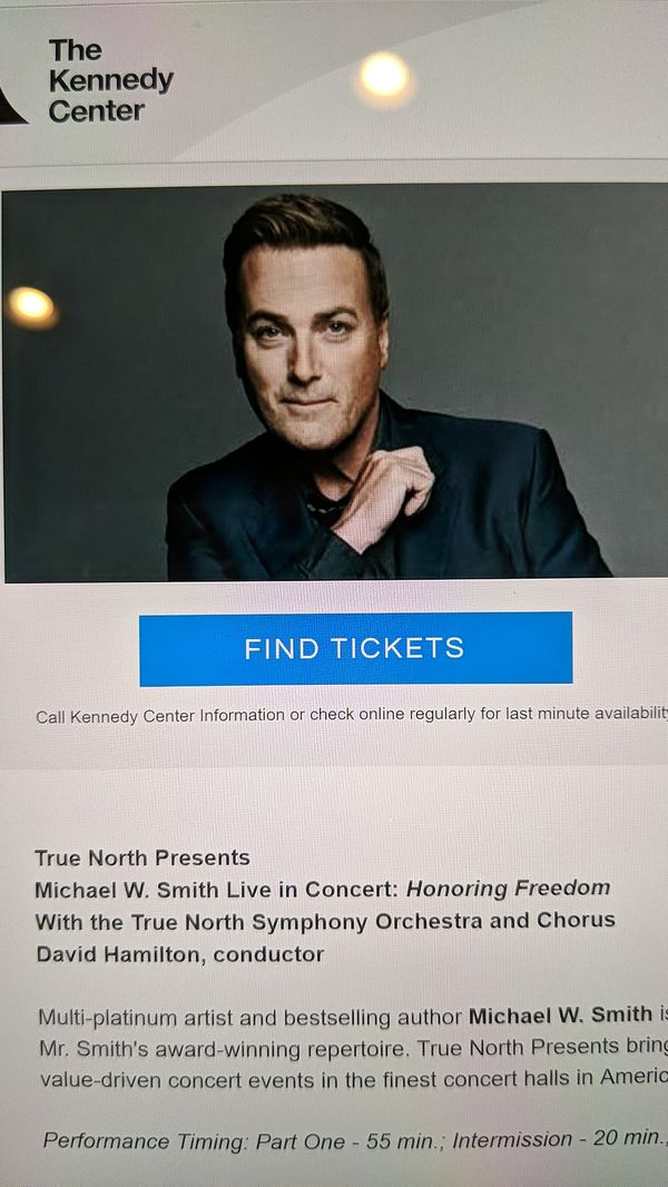 2 Greatly reduced orchestra seating tickets to see Michael W Smith at the Kennedy Center