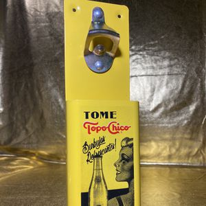 Topo Chico Mineral Water Metal Wall Bottle Opener made in Mexico. Rare for Sale in San Antonio, TX