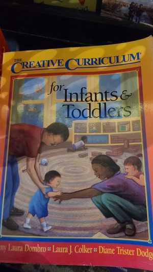 The Creative Curriculum for Infants & Toddlers for Sale in San Diego, CA
