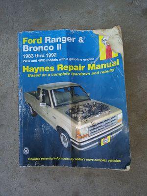 Ford Ranger - Broncos 'll. 1983 thru 1992 Haynes repair manual. for Sale in Marysville, WA