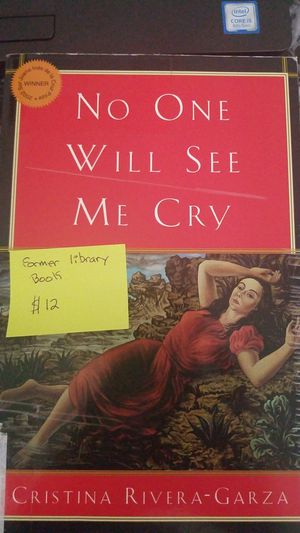 No One Will See Me Cry by Cristina Rivera-Garza for Sale in Stanton, CA