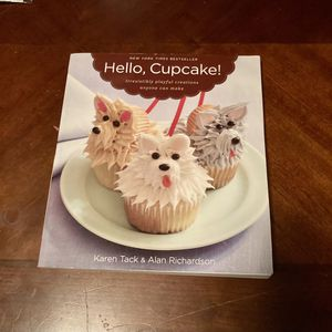 Hello Cupcakes Book For Cupcake Decorating No Experience Required Creative Book for Sale in Gilbert, AZ