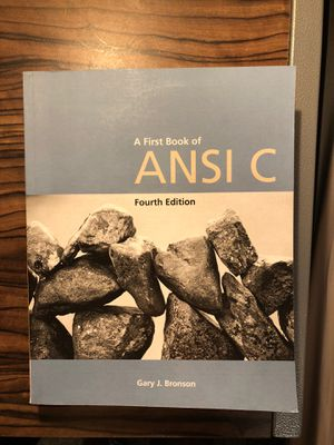 A First Book of ANSI C Fourth Edition for Sale in Starkville, MS