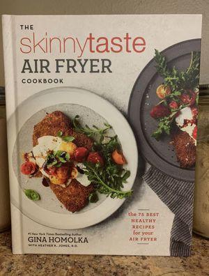 The Skinny Taste Air Fryer Cookbook for Sale in Poway, CA