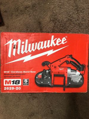 Milwaukee New BAND SAW M18 Cordless .BRAND NEW!!! Nueva for Sale in Los Angeles, CA