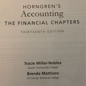 HORNGREN'S ACCOUNTING THE FINANCIAL CHAPTERS, THIRTEENTH EDITION for Sale in Laveen Village, AZ