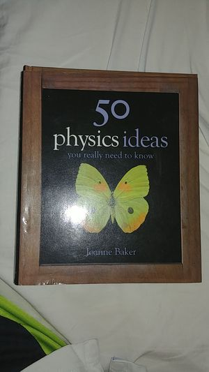 50 Physics Ideas You Really Need to Know by Joanne Baker for Sale in Nokesville, VA