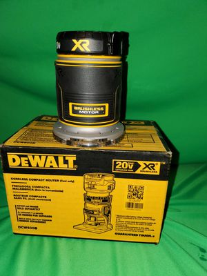 Dewalt XR Brushless Compact 20v Router Base Only! New for Sale in Beaumont, CA