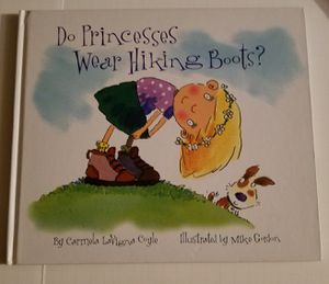 Do Princesses wear hiking boots book for Sale in Ontario, CA