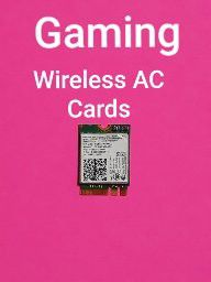 COMPUTER PART: GAMING WIRELESS AC CARD for Sale in Phoenix, AZ