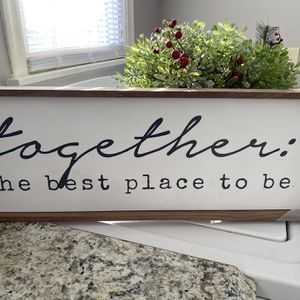 Wall art Or Mantle Together the best Place To Be for Sale in Wichita, KS