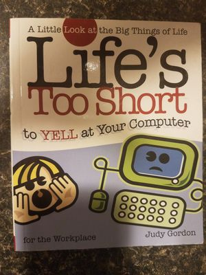 Life's too Short to Yell at Your Computer for Sale in Providence, RI