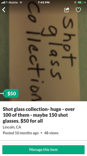 Shot glass collection- over 100, maybe 150 various shot glasses from everywhere. $50 for all for Sale in Lincoln, CA