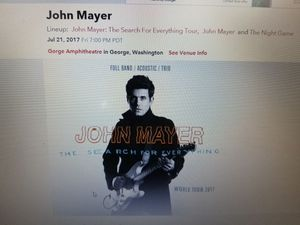 Two tix to John Mayer tonight at the gorge. Great seats! Paid $200. Both yours for $100 Or best offer. Sec 202, seats 48 and 49 for Sale in Snoqualmie, WA
