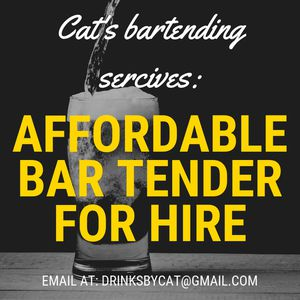AFFORDABLE BARTENDER FOR HIRE 🥃 for Sale in Los Angeles, CA