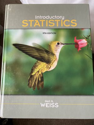 Introductory statistics 9th edition Neil A. Weiss for Sale in Stockton, CA